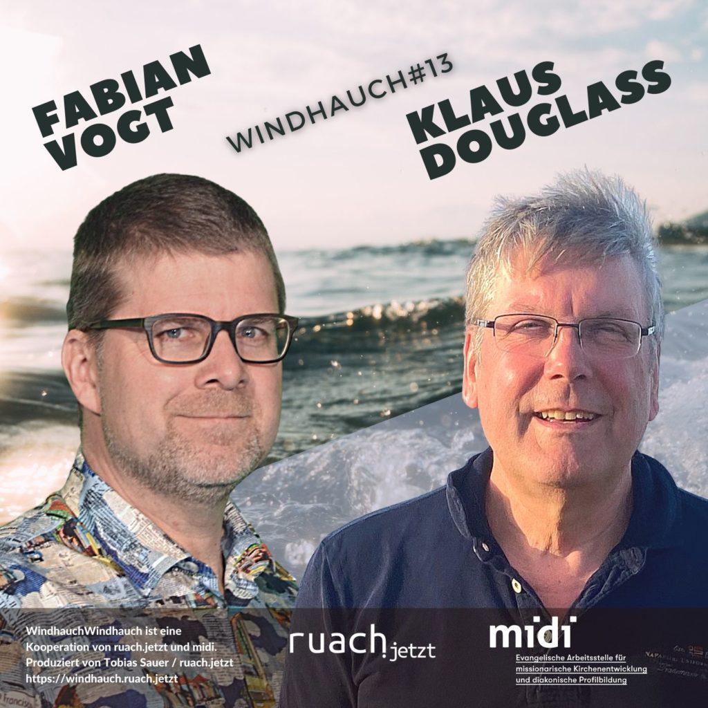 013 Was heilt die Kirche? mit Klaus Douglass (midi) und Fabian Vogt (Schriftsteller)